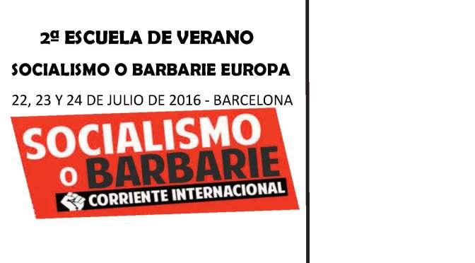 2ªESCUELA DE VERANO DE SOCIALISMO O BARBARIE EUROPA