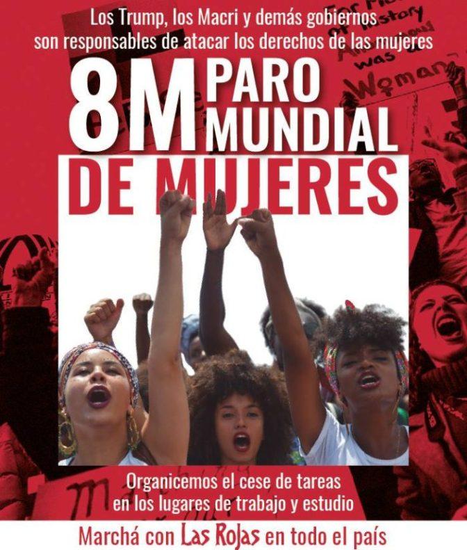 8M: Aqui y en el mundo.#Nosotras paramos y nos movilizamos #NiUnaMenos