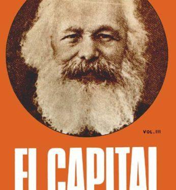 """A 150 años de la publicación de """"El Capital"""""""