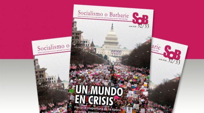 Ya salió la Revista Internacional Socialismo o Barbarie Nº 32/33